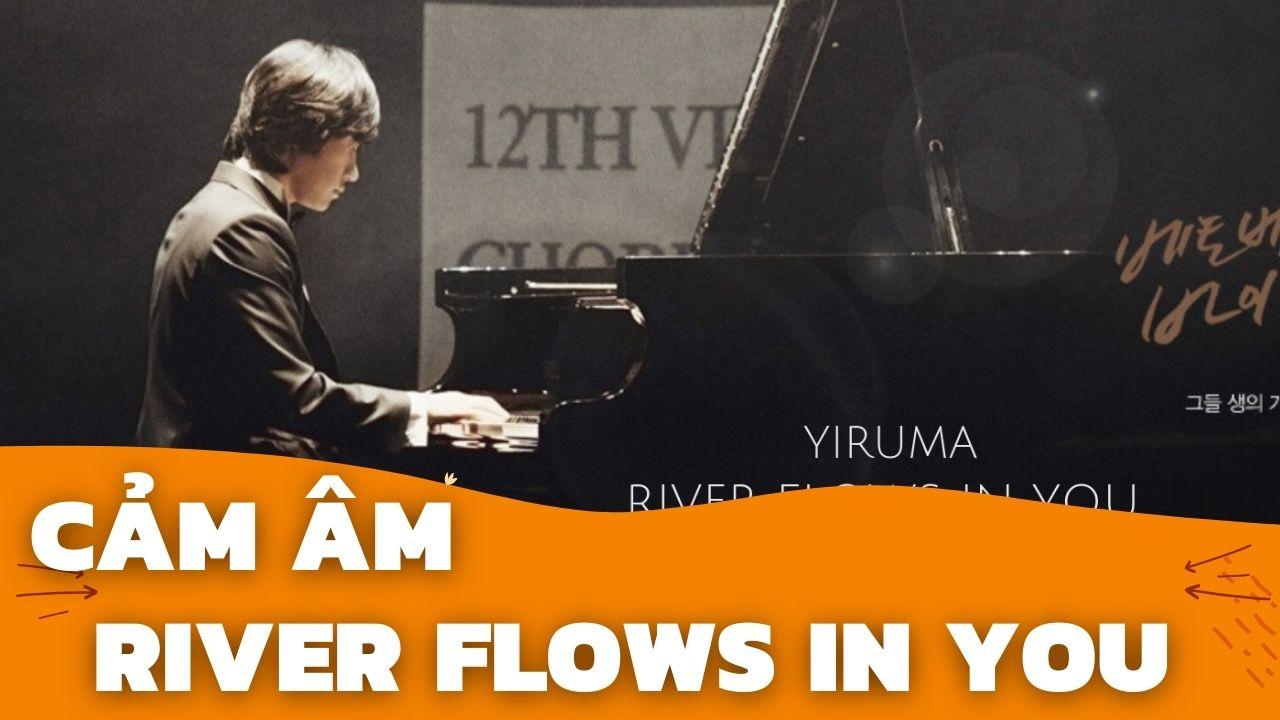 """Cảm Âm """"River Flows in You""""   Sáo C5   Sáo Trúc Hoàng Anh Chuẩn Nhất"""