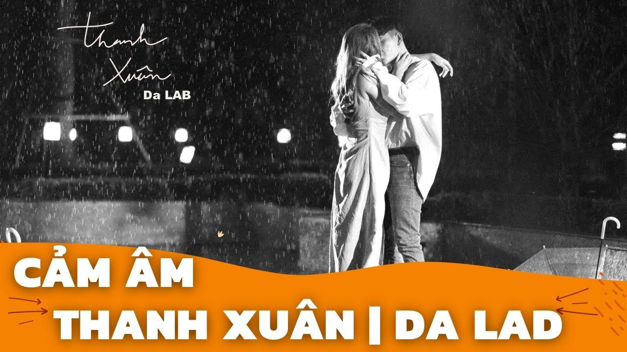 Cảm Âm Thanh Xuân   Da Lab   Sáo Trúc Hoàng Anh Chuẩn Nhất