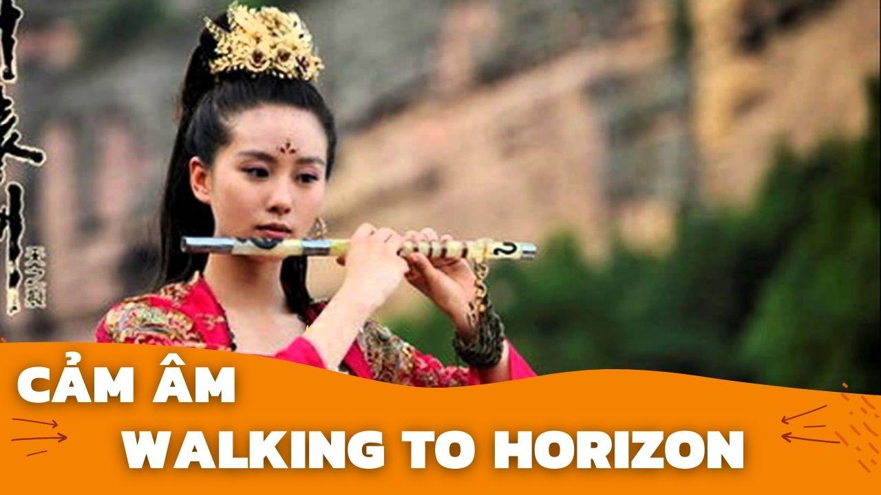 Cảm Âm Walking To Horizon | Sáo C5 | Sáo Trúc Hoàng Anh Chuẩn Nhất